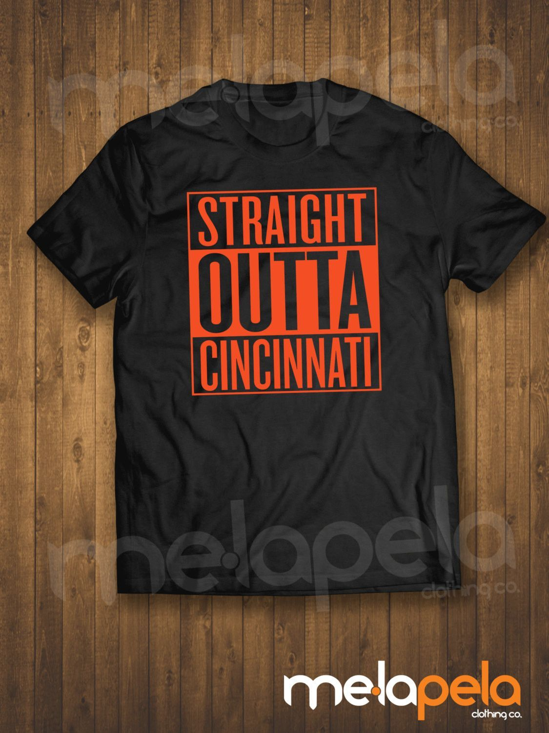 1536755a Straight Outta Cincinnati (Bengals Colors) T-Shirts - Adult Sizes ...