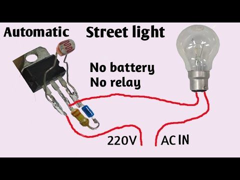 Automatic Street Light Light Sensor Street Light Without Battery And Relay Youtube Electronic Circuit Projects Light Sensor Electronics Mini Projects