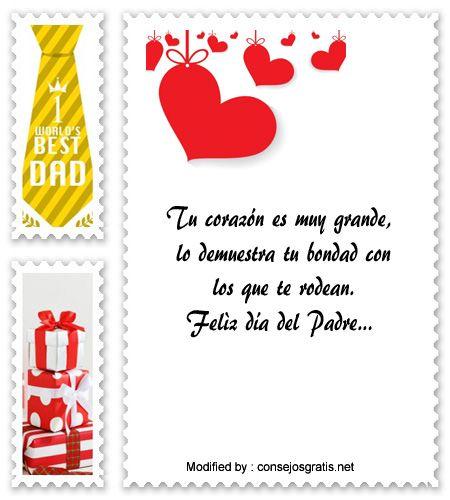 descargar mensajes bonitos para el dia del Padre,mensajes de texto para el dia del Padre: http://www.consejosgratis.net/mensajes-por-el-dia-del-padre-para-mi-papa/