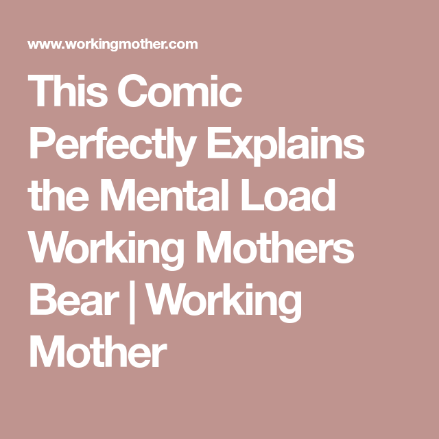 This Comic Perfectly Explains the Mental Load Working Mothers Bear | Working Mother