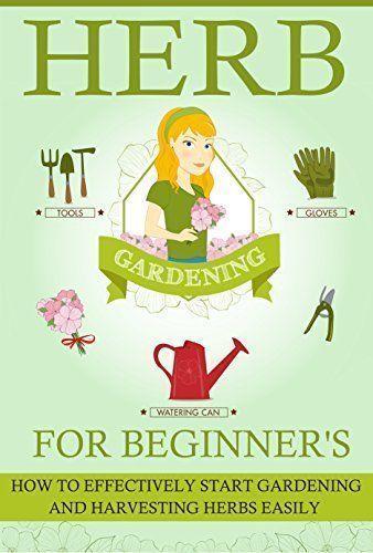 Herb Gardening Ideas For Beginners 400 x 300