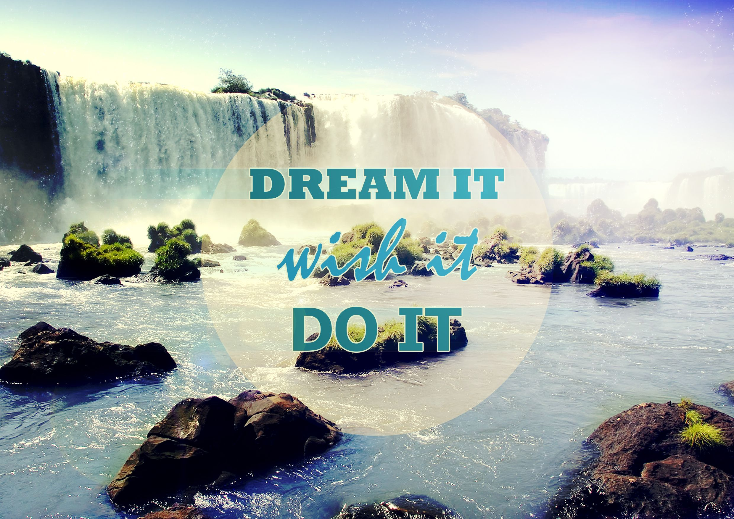 #dream it #Wish It  #Do It #poster #design #graphic #inspirational