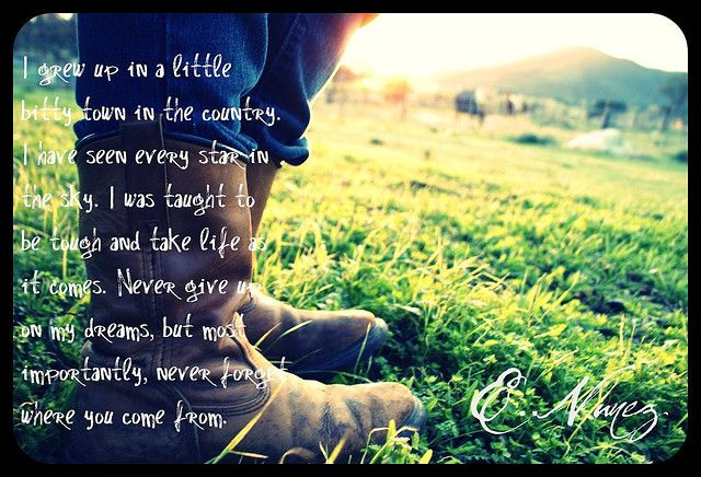 Country | Sentimental Journeys | Country girl quotes, Farm girl