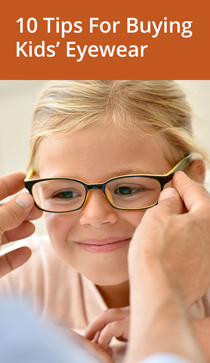 b9368a4ce419 10 Tips for Buying Kids' Eyewear | Children's Eye Health | Kids ...