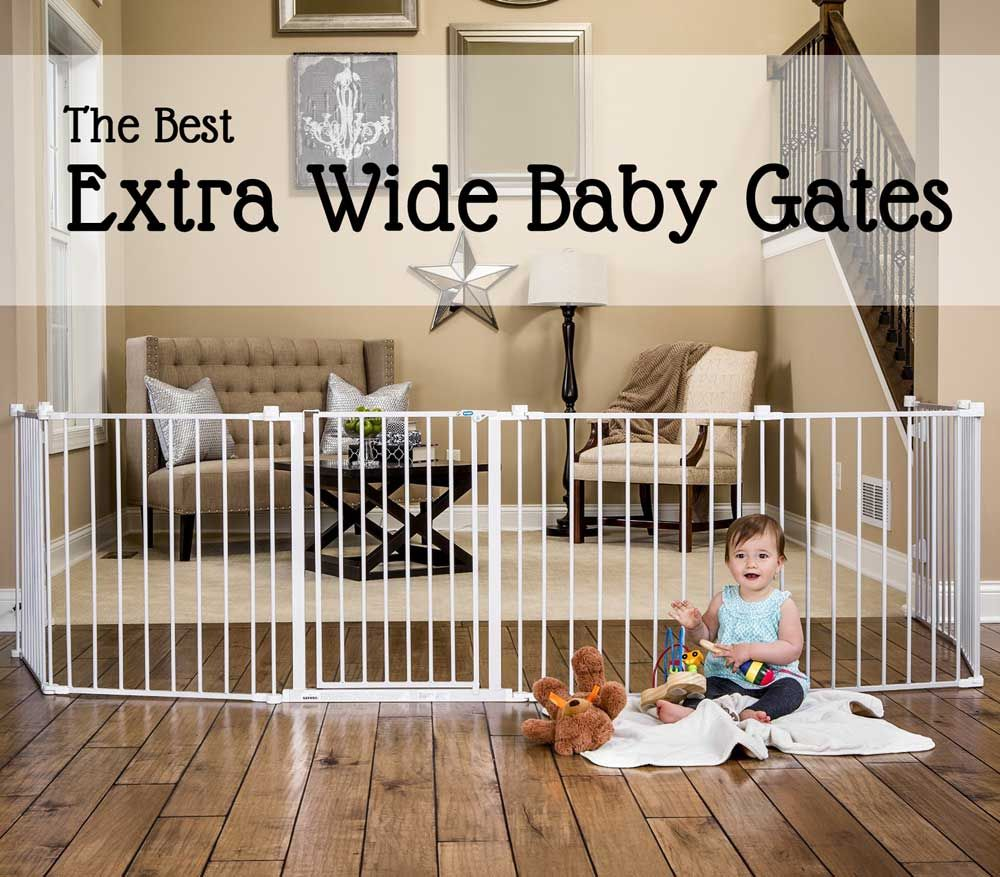 Beau The Best Extra Wide Baby Gates: Often The Space You Need To Enclose Has An  Extra Large Doorway Or Gap That Makes It Impossible To Divide With A ...