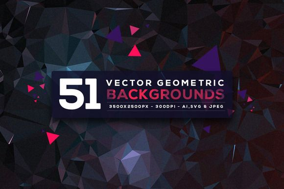 51 Vector Geometric Backgrounds V.4 by graphicon on Creative Market