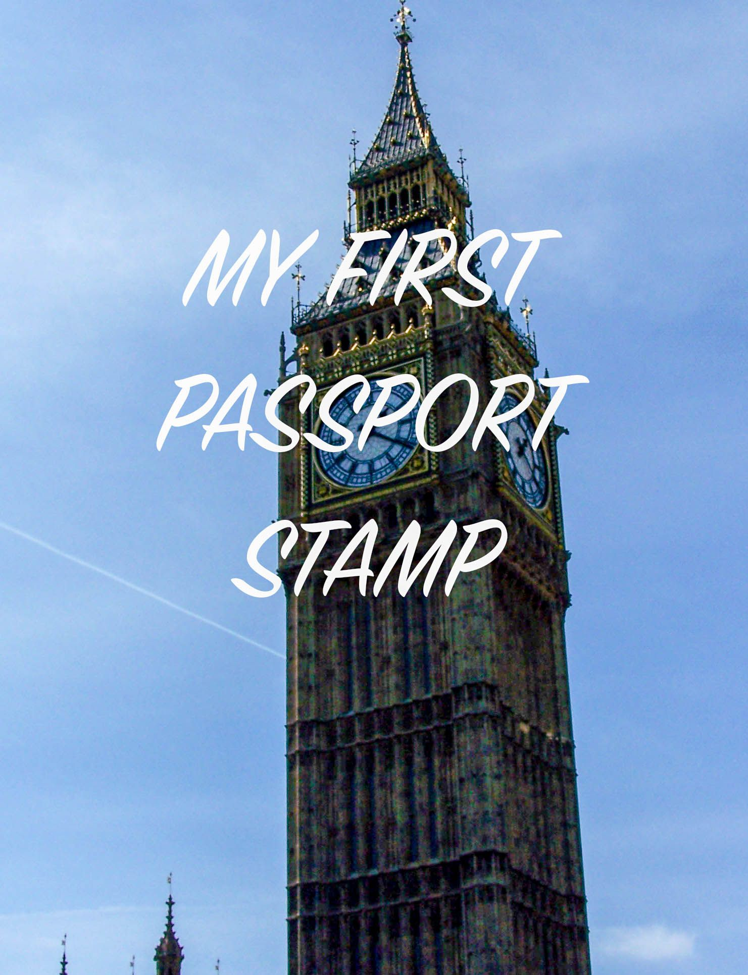 My first passport stamp London Worldwide travel