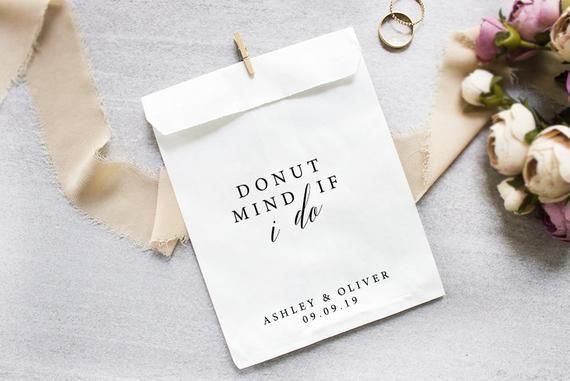 Donut Favor Bag | Wedding Favor Bags | Personalized Wedding Favor Bags, Custom Favor Bags | Favor Bags Wedding | Donut Mind If I do Bags #personalizedweddingfavors