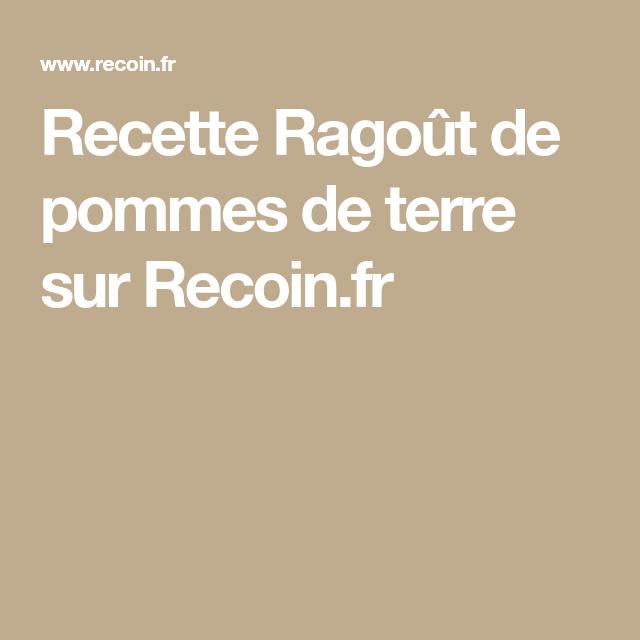 Recette Ragoût de pommes de terre sur Recoin.fr