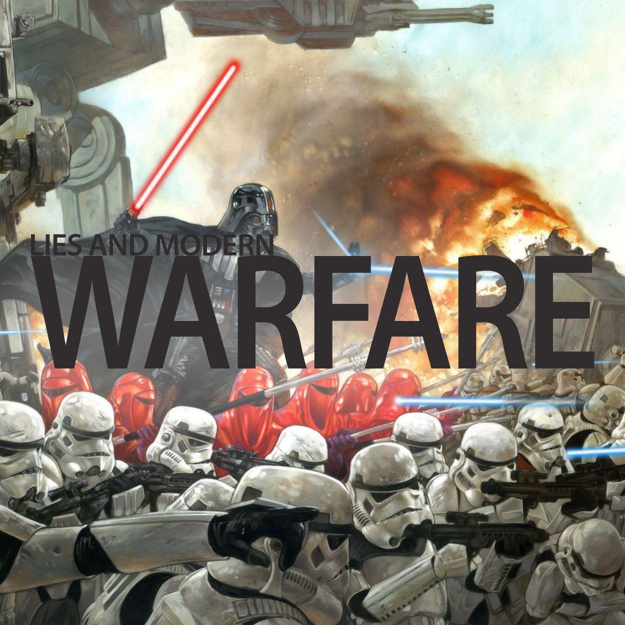 Lies and modern warfare copy