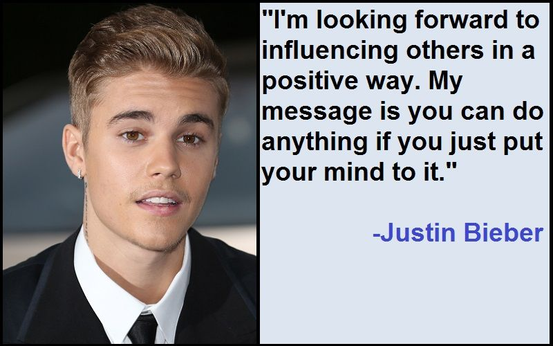 Best And Catchy Motivational Justin Bieber Quotes Justin Bieber Quotes Bad Songs Justin Bieber Born