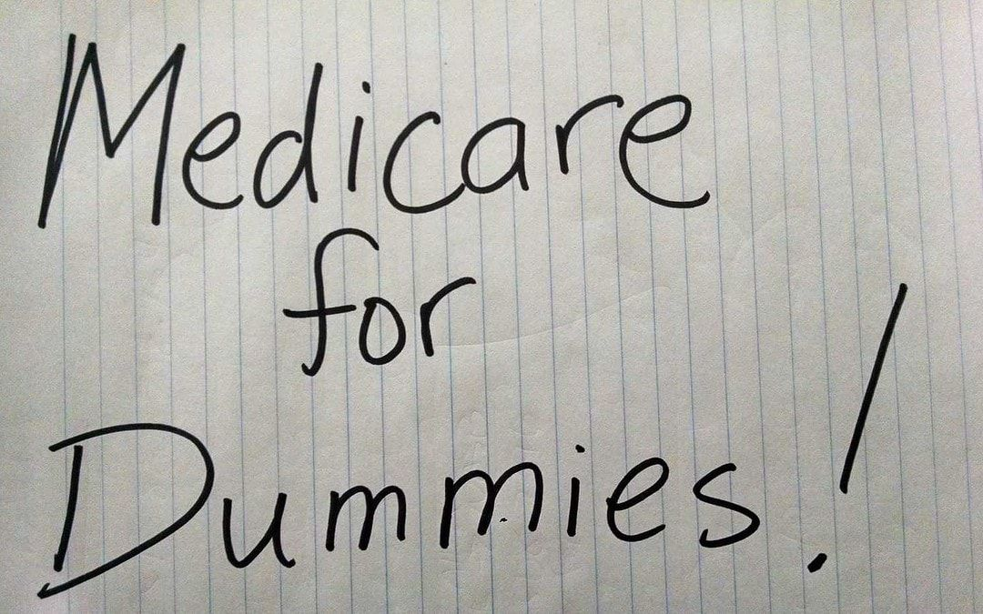Medicare for dummies what to know when turning 65
