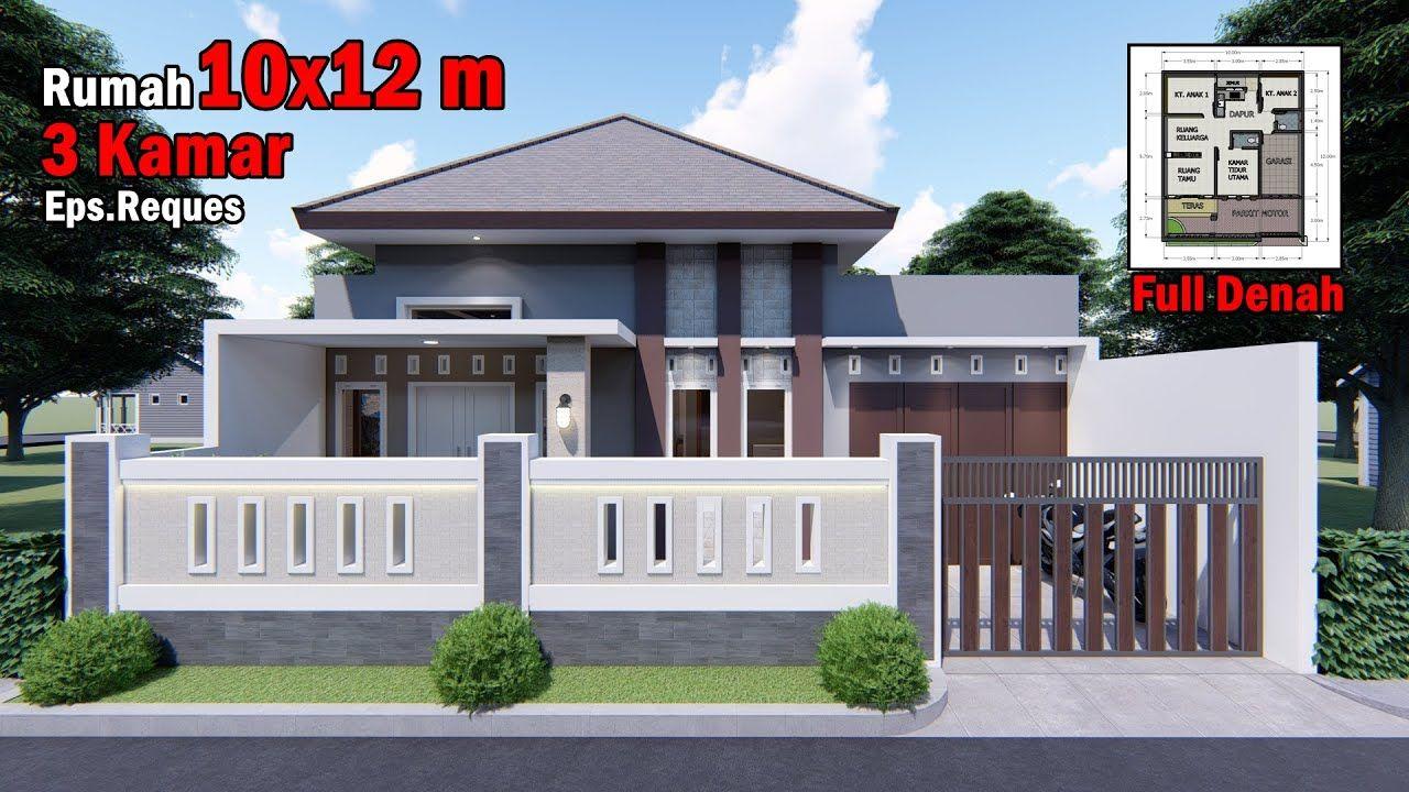 Desain Rumah 10x12 M Dengan 3 Kamar Tidur Youtube Desain Eksterior Ide Pagar Murah Desain Rumah