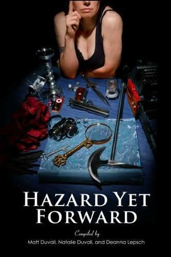 """Hazard Yet Forward""  ***  Matt Duvall, Natalie Duvall and Deanna Lepsch  (2012)"