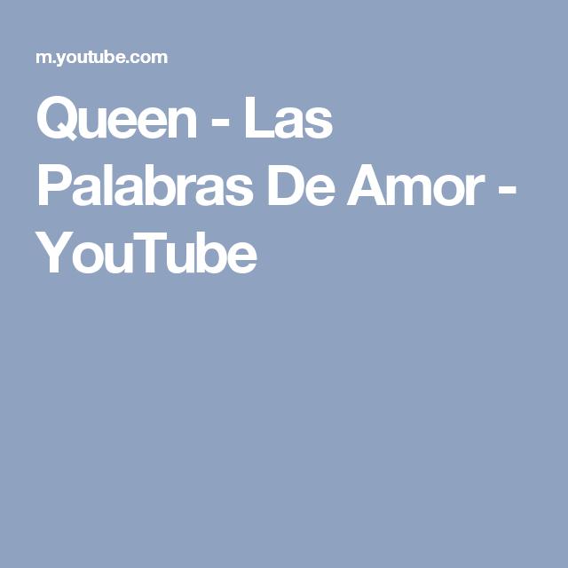 Queen - Las Palabras De Amor - YouTube