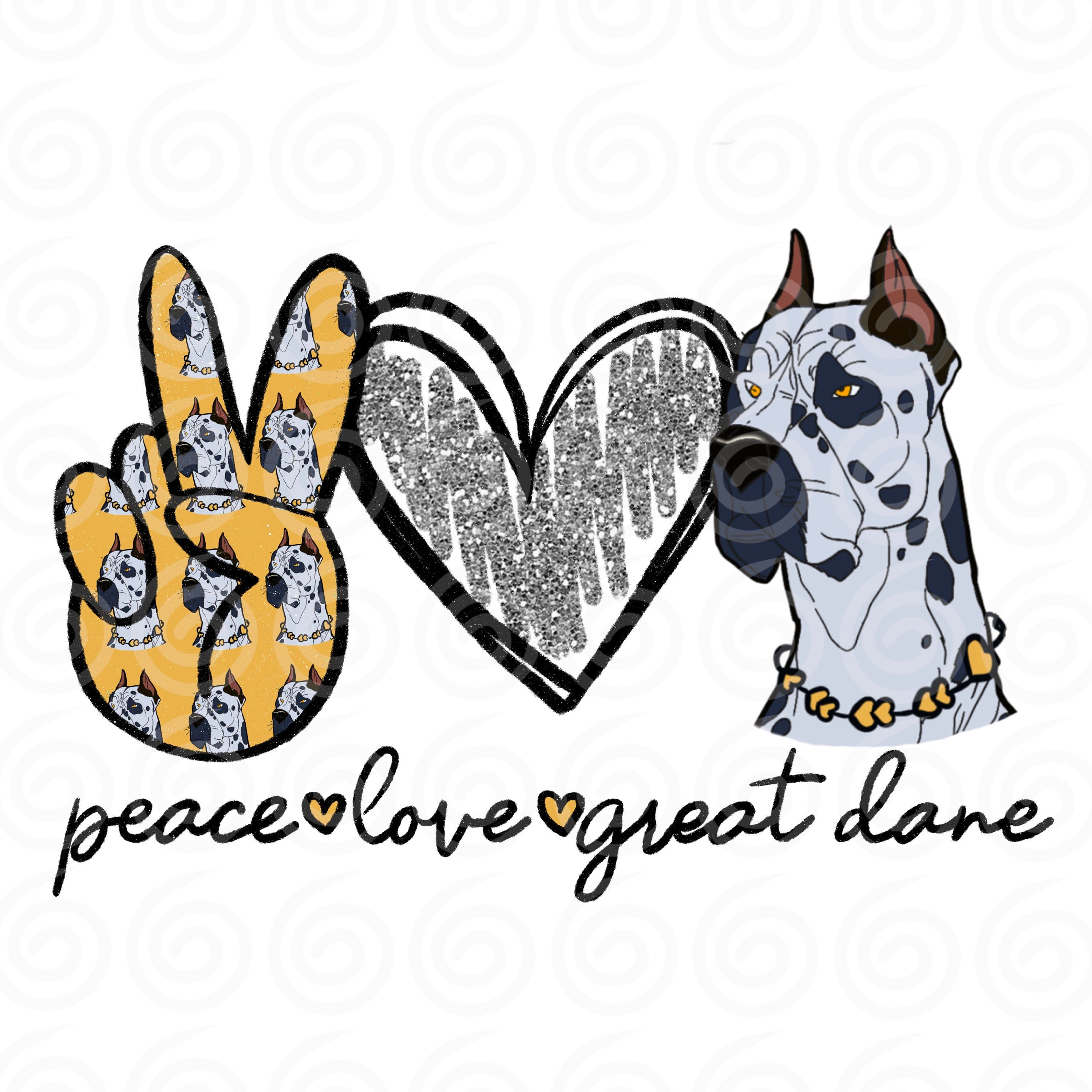 Peace Love Great Dane Png Great Dane Sublimation Great Dane Etsy In 2021 Peace And Love Great Dane How To Draw Hands