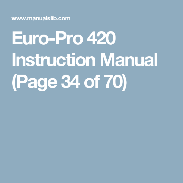 EuroPro 40 Instruction Manual Page 40 Of 40 Things To MakeSew Enchanting Euro Pro 420 Sewing Machine