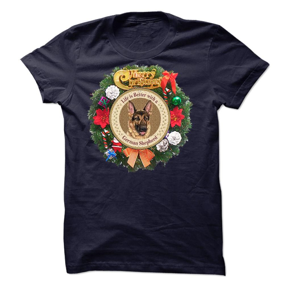 german shepherdThis shirt is perfect for Xmas Coming... Dont Delay!CHRISTMAS