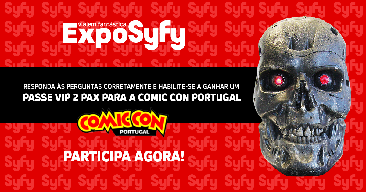ExpoSyfy na Comic Con Portugal