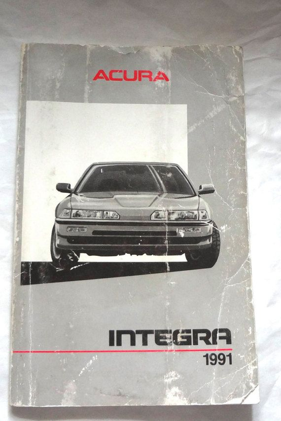 1991 acura integra owners manual outside has by lionfishvintage rh pinterest com 1992 acura integra service manual 1993 acura integra owners manual