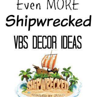 Even MORE Shipwrecked VBS Decor Ideas