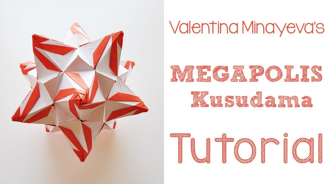 Origami Megapolis Tutorial Design Valentina Minayeva 60 Units Tutorials For Tomoko Fuse Boxes Ratio 34 This Is An Advanced Kusudama So Be Warned