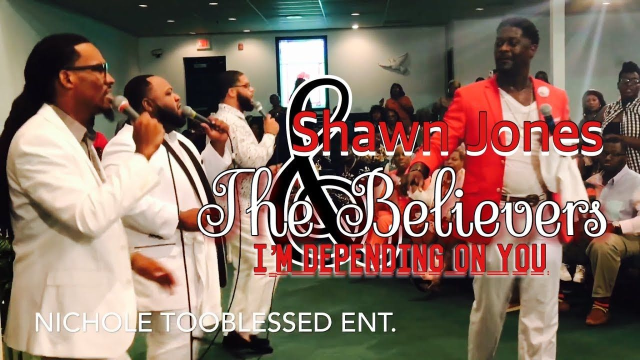 The Legendary Pastor Shawn Jones The Believers I M Depending On You Youtube Shawn Jones Pastor Shawn