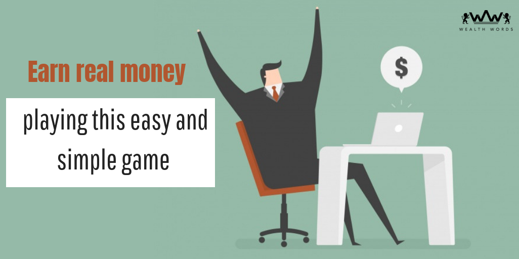 Earn Real Money Playing this Easy and Simple Game Simple