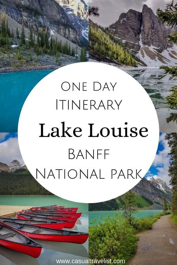 How to See the Best of Lake Louise in One Day #planningyourday