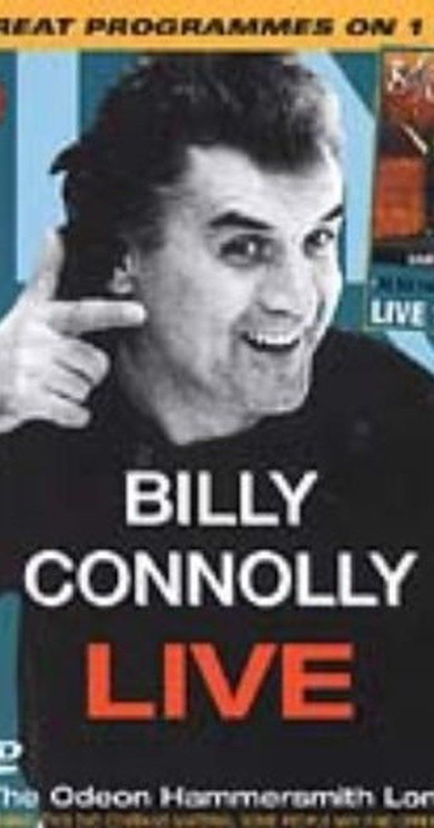 Billy Connolly Live At The Odeon Hammersmith London Video 1991 Imdb Billy Connolly Hammersmith One In A Million