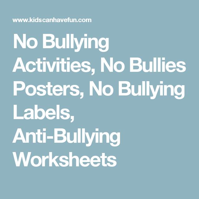 No Bullying Activities No Bullies Posters No Bullying Labels Anti