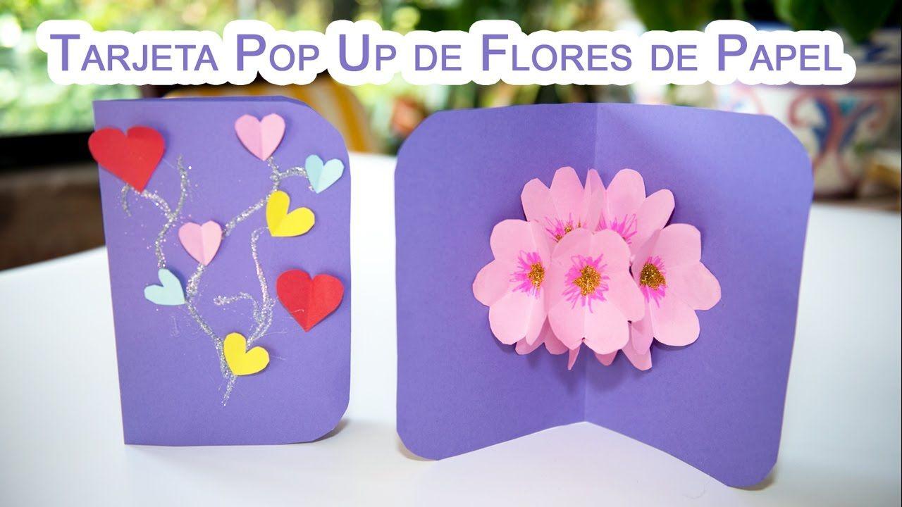 Como Hacer Una Tarjeta Pop Up De Flores 3d De Papel Tarjetas Pop
