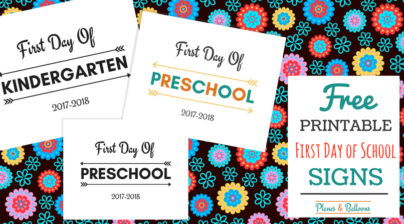 First Day of School Printable FREE 2017-2018 school year