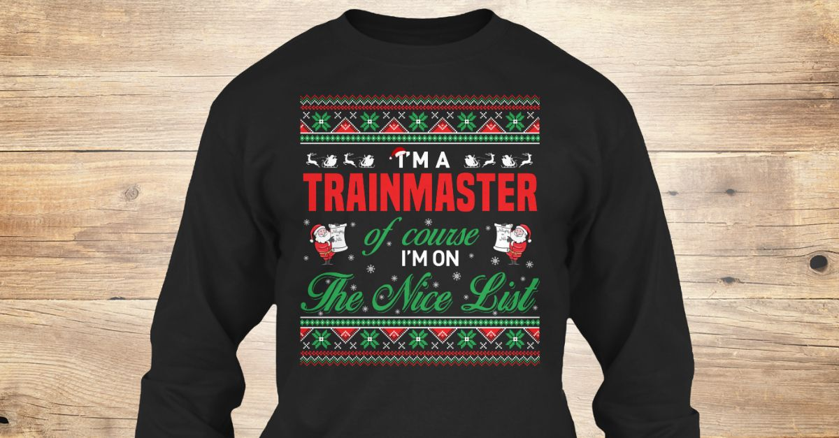 If You Proud Your Job, This Shirt Makes A Great Gift For You And Your Family.  Ugly Sweater  Trainmaster, Xmas  Trainmaster Shirts,  Trainmaster Xmas T Shirts,  Trainmaster Job Shirts,  Trainmaster Tees,  Trainmaster Hoodies,  Trainmaster Ugly Sweaters,  Trainmaster Long Sleeve,  Trainmaster Funny Shirts,  Trainmaster Mama,  Trainmaster Boyfriend,  Trainmaster Girl,  Trainmaster Guy,  Trainmaster Lovers,  Trainmaster Papa,  Trainmaster Dad,  Trainmaster Daddy,  Trainmaster Grandma…
