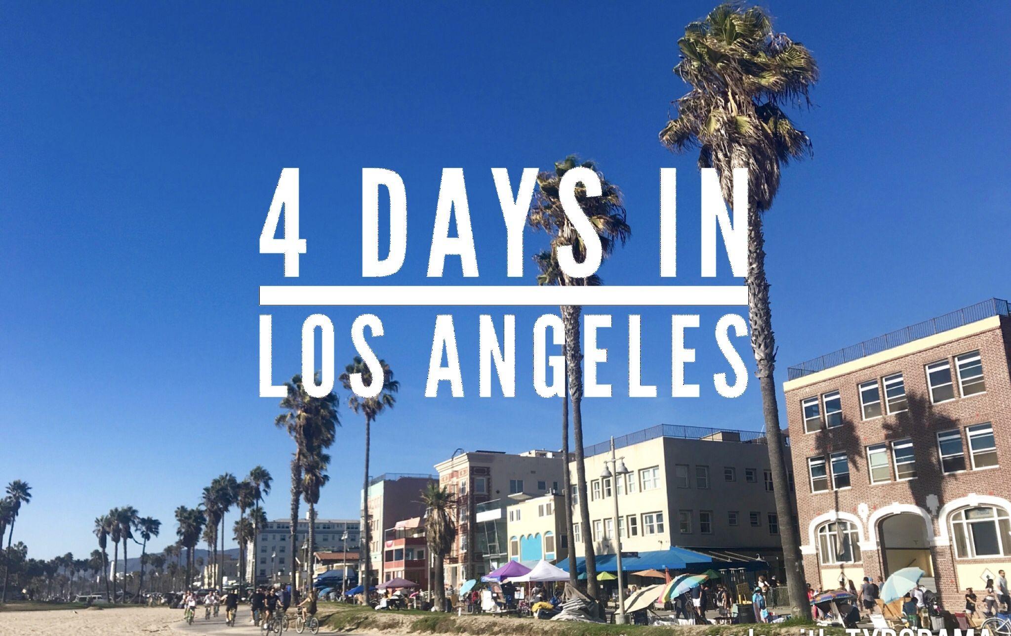 4 Days In Los Angeles La Itinerary What To Do In Venice Beach Santa Monica Malibu Beach Hol Los Angeles Itinerary Los Angeles Vacation Los Angeles Hotels