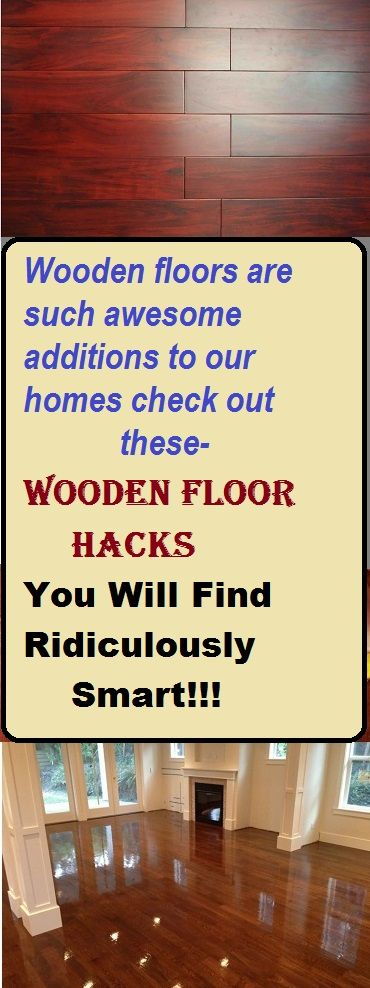 Wooden Floors Are So Elegant And Warm But Sometimes There