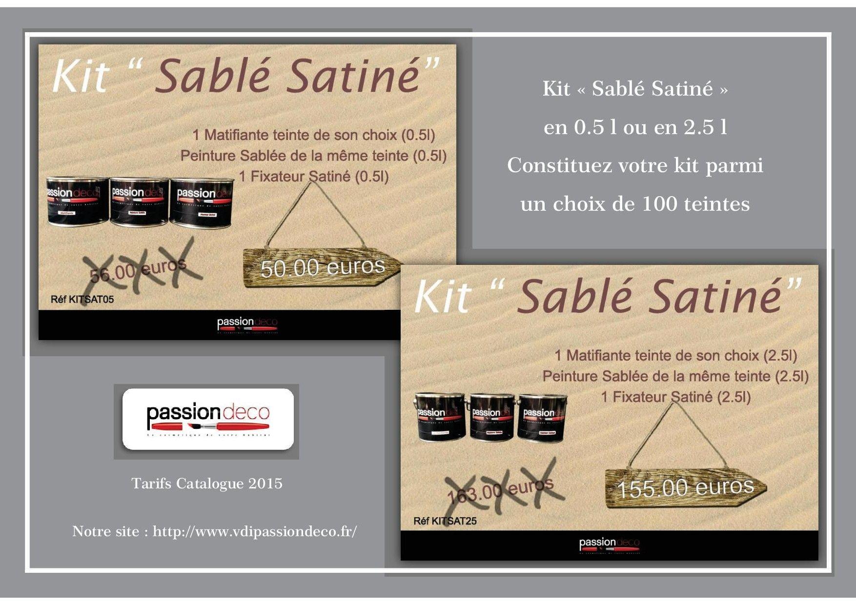 Kit Peinture Sablée Satinée Passion Déco http://www.vdipassiondeco ...