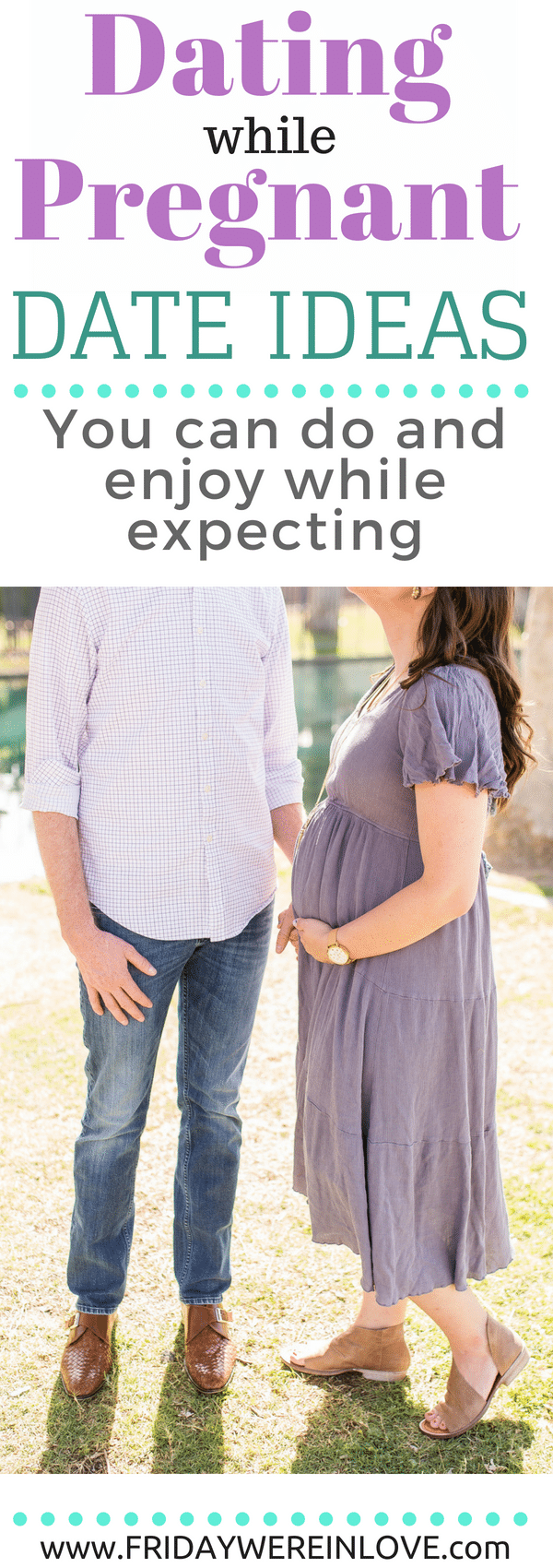 Dating a pregnant girl advice