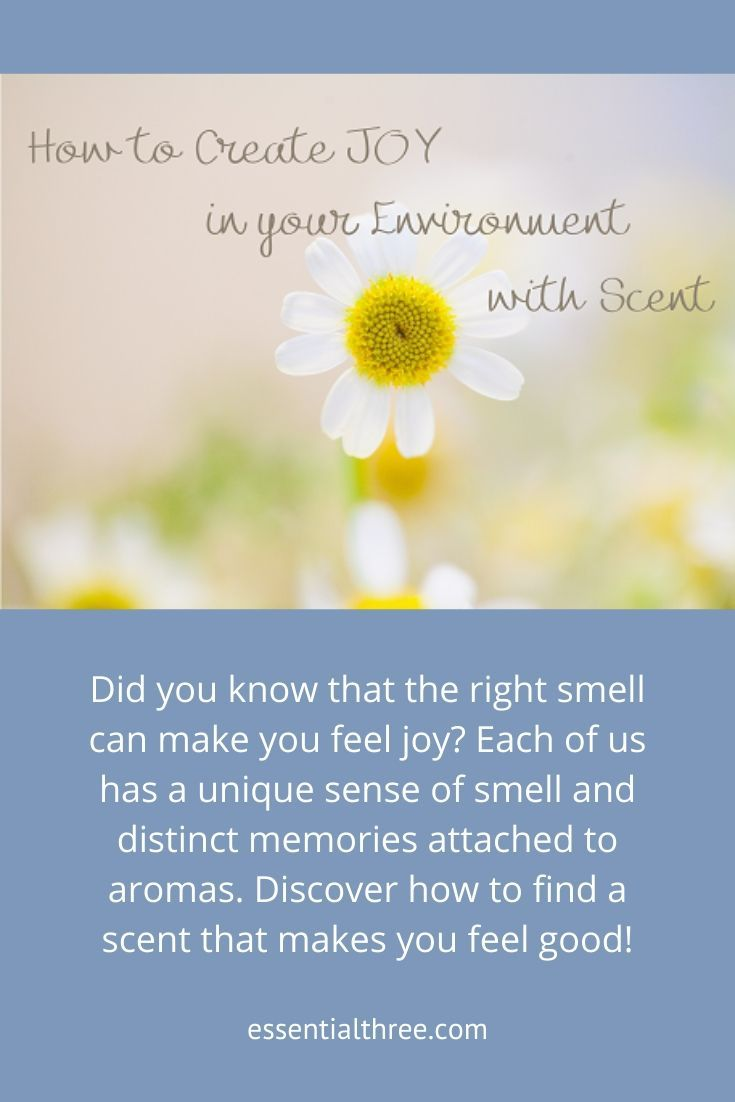 How to create joy in your environment with scent in 2020