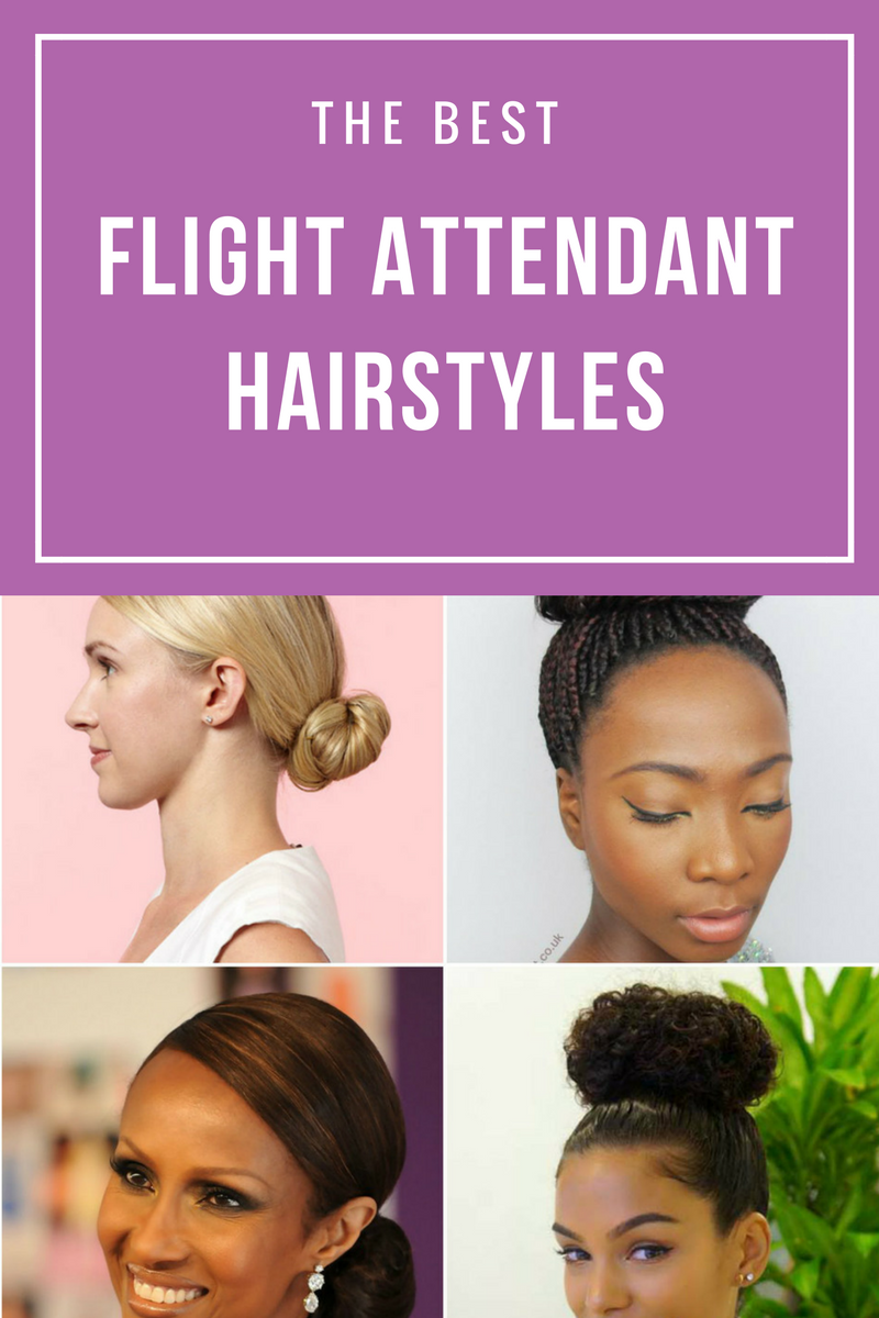 view the best flight attendant hairstyles to wear to your