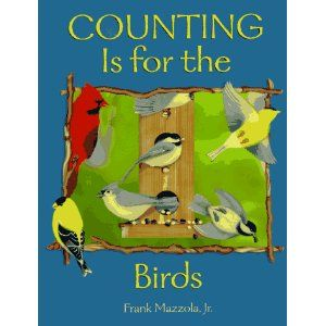 Counting Is for the Birds Paperback Frank Mazzola Jr ...