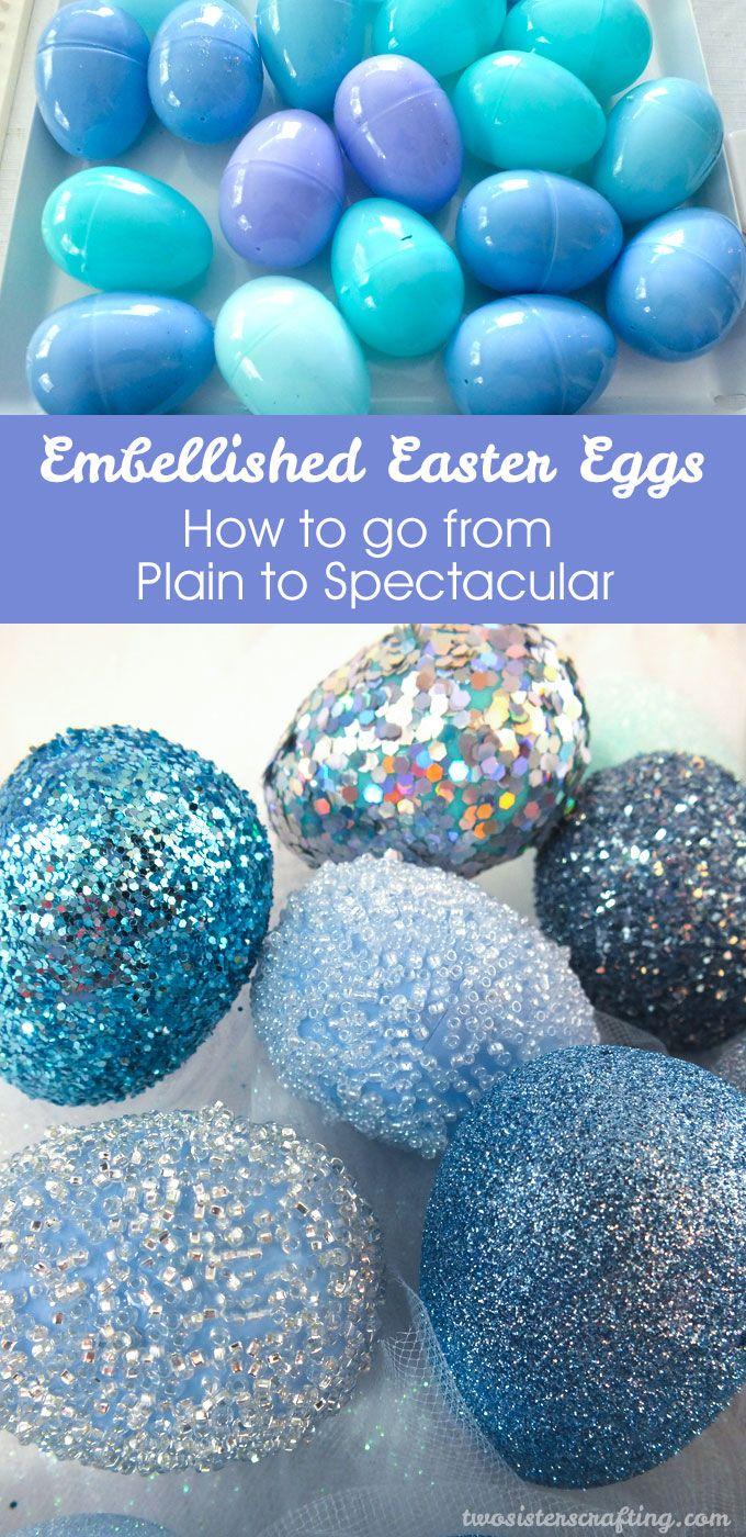 Embellished Easter Eggs Easter Basket Ideas Easter Diy Easter