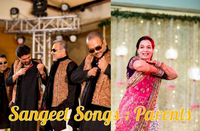 Sangeet Diaries Songs For The Parents Of Bride Groom