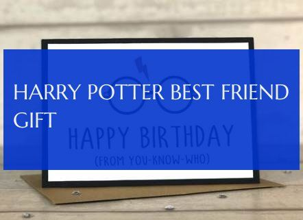 harry potter best friend gift