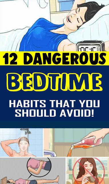 12 dangerous bedtime conduct which you need to alw