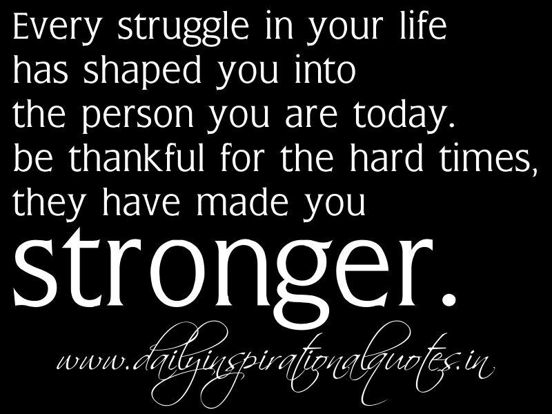Quotes Stay Strong Through Hard Times Google Search Comfort Quotes Quotes About Hard Times Today Quotes