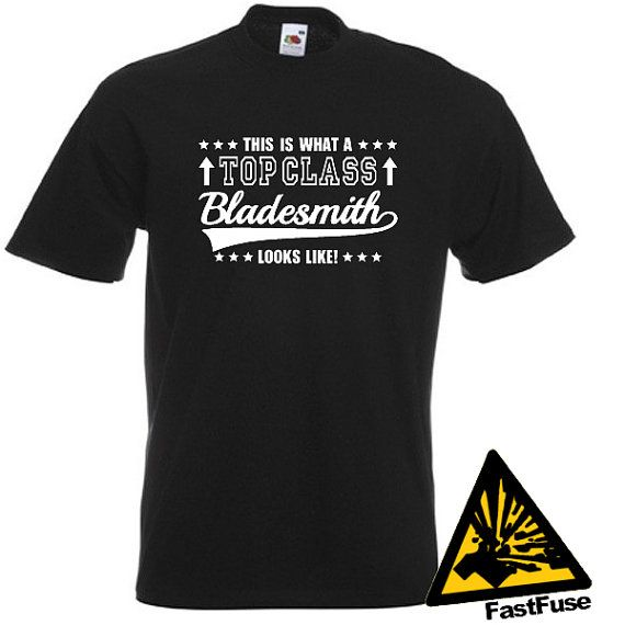 This Is What A Top Class Bladesmith Looks Like T-Shirt Joke Funny Tshirt Tee Shirt Gift on Etsy, $14.69