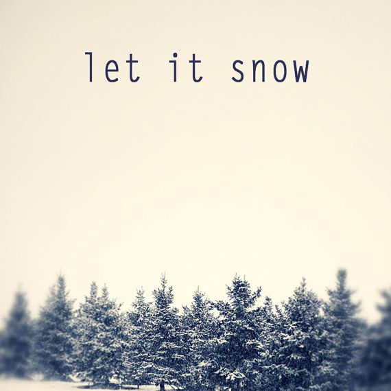 Let it snow typographic print inspirational holiday print by Carl Christensen