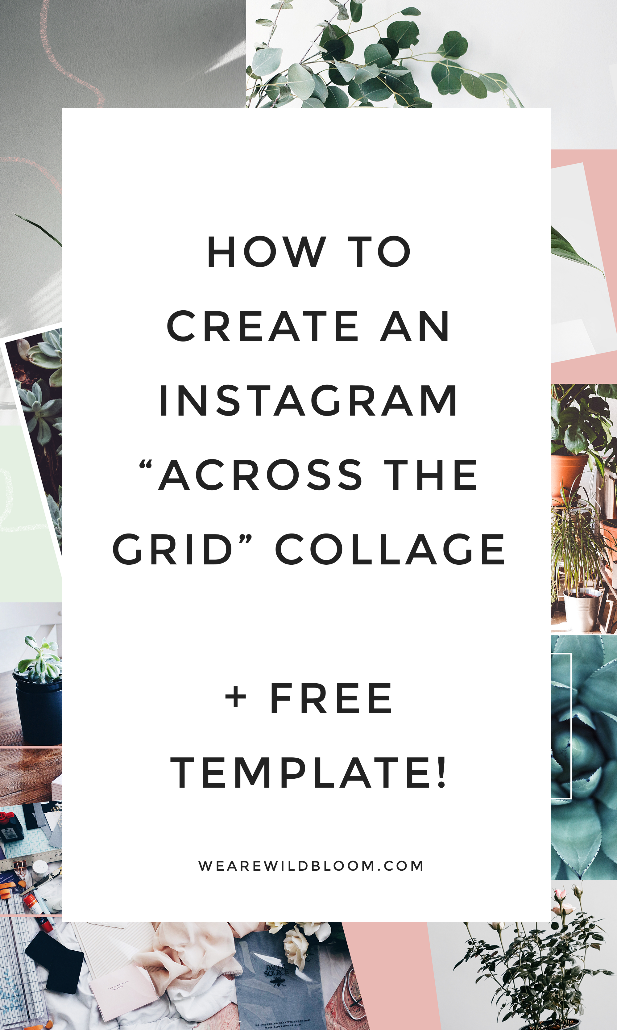 How To Create An Instagram Collage Ig Puzzle Feed Free Template