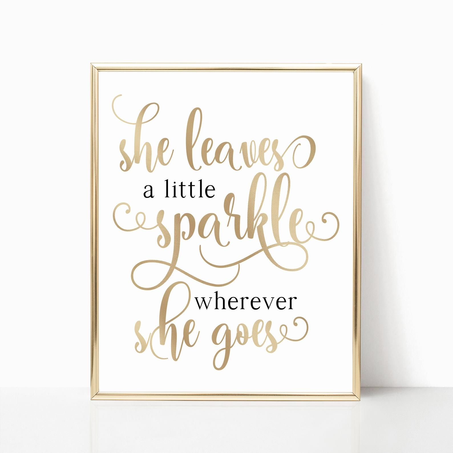 She Leaves A Little Sparkle Wherever She Goes Poster Office Etsy In 2020 Inspirational Printables Printable Inspirational Quotes Printing Websites